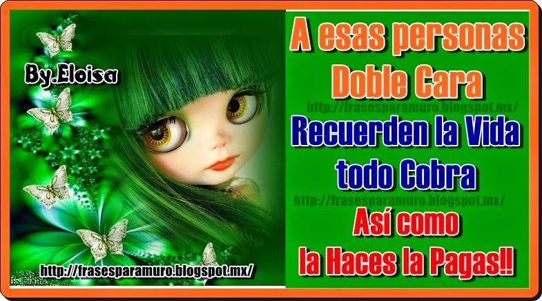 FrasesparatuMuro.com: A esas personas doble cara