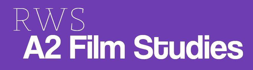 RWS A2 Film Studies