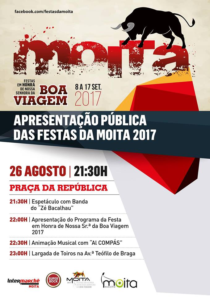 MOITA DO RIBATEJO : Apresentação das Festas da Moita 2017