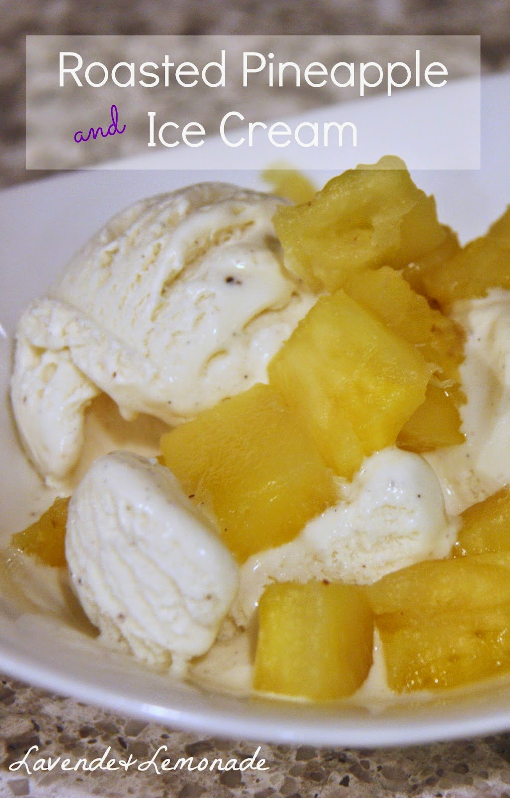 Roasted Pineapple and Ice Cream