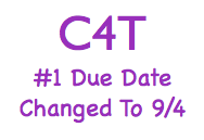 C4T Due Date Changed