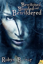 #Bewitched, Blooded and Bewildered