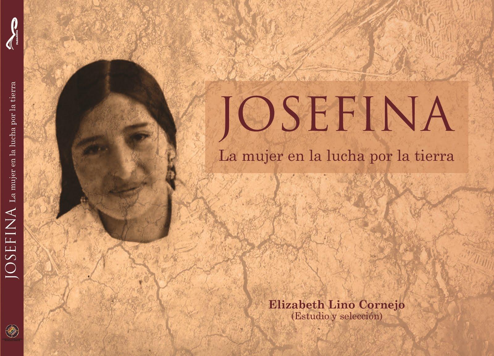 JOSEFINA, la mujer en la lucha por la tierra