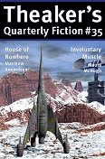 Theaker's Quarterly Fiction #35
