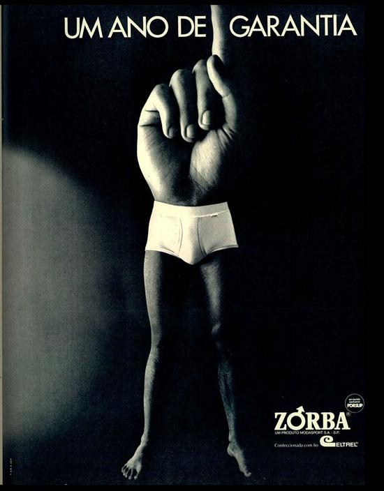 Propaganda das Cuecas Zorba veiculada nos anos 60: um ano de garantia em suas peças.