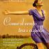 """Anteprima: 23 gennaio """"Come il vento tra i capelli"""" di Lorenza Bernardi"""