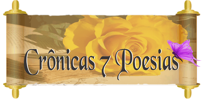 Crônicas 7 Poesias