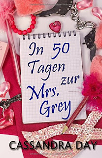 http://www.amazon.de/50-Tagen-zur-Mrs-Grey/dp/3943406970/ref=tmm_pap_swatch_0?_encoding=UTF8&qid=1453550080&sr=8-1