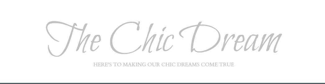 The Chic Dream