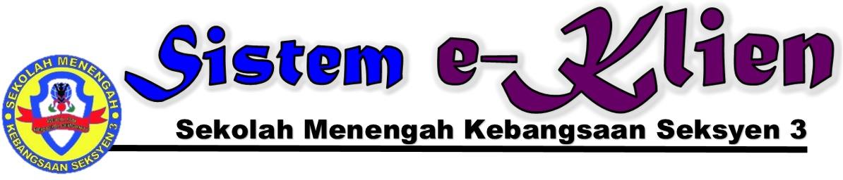 e-KLIEN SMK SEK.3 BANDAR KINRARA