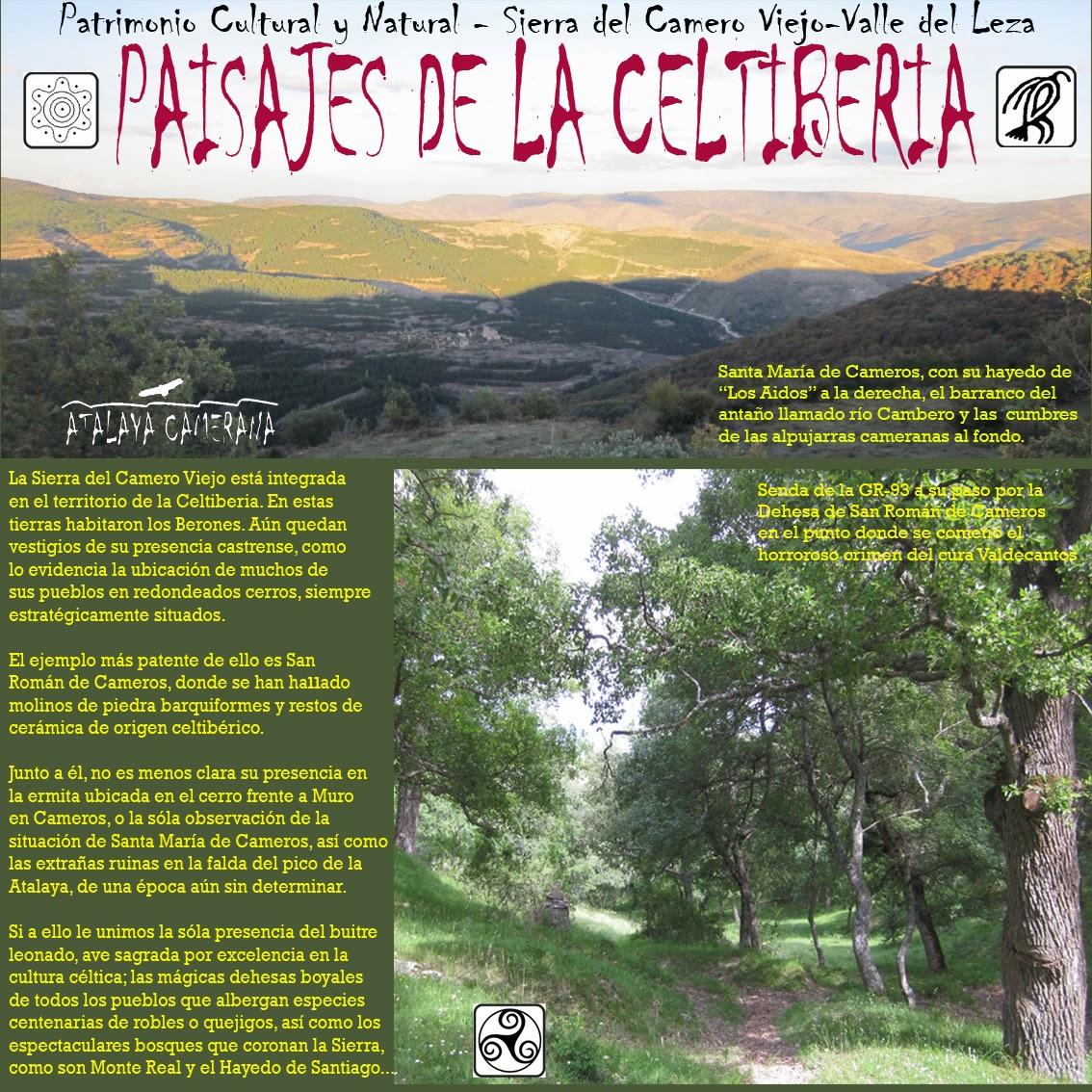 Sierra del Camero Viejo - Valle del Leza. Patrimonio Cultural y Natural. Paisajes de la Celtiberia.