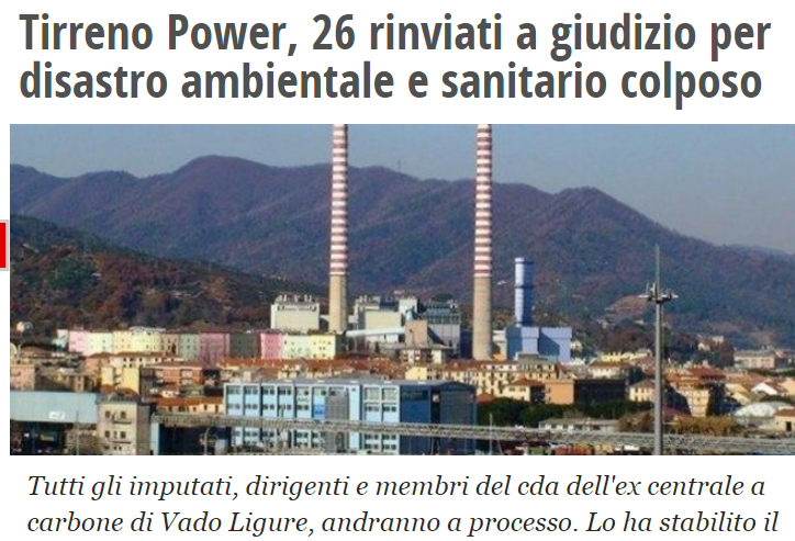 12 APRILE 2018 :TIRRRENO POWER, 26 RINVIATI A GIUDIZIO PER DISASTRO AMBIENTALE E SANITARIO COLPOSO.