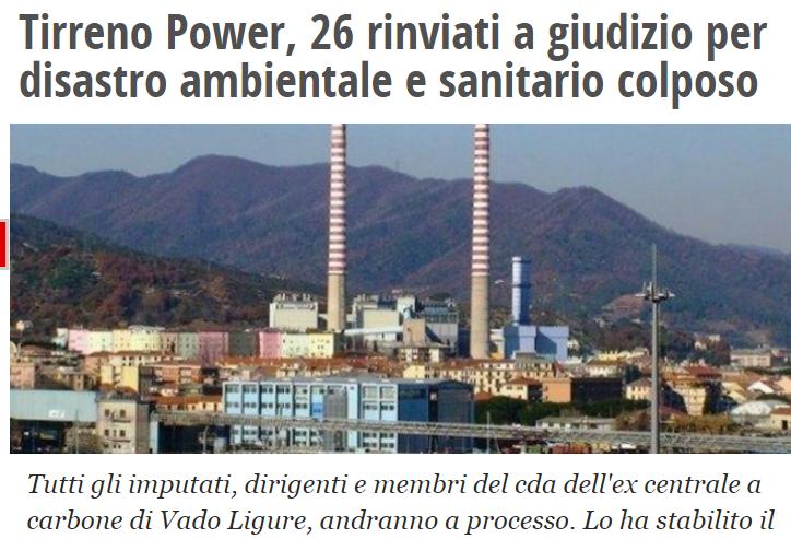 12 APRILE 2018 :TIRRRENO POWER, 26 RINVIATI A GIUDIZIO PER DISASTRO AMBIENTALE E SANITARIO COLPOSO.
