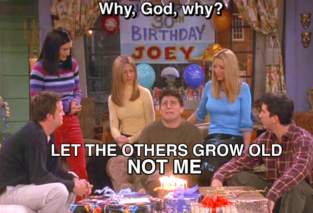 Friends Quotes Joey Why God Why : The smoulder birthday blues joey style