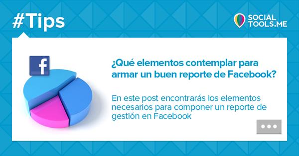 Elementos-debemos-contemplar-armar-buen-reporte-Facebook