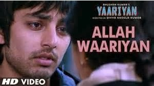 Allah Waariyan (Yaariyan) HD Mp4 Video Song Download