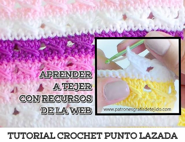 Aprender a tejer punto lazada al crochet paso a a paso tutorial
