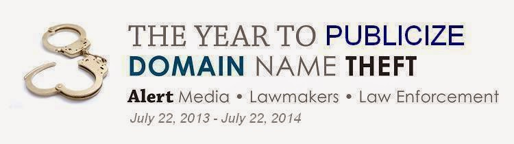The Year to Publicize Domain Name Theft - Alert Media, Lawmakers, Law Enforcement (2013-2014)