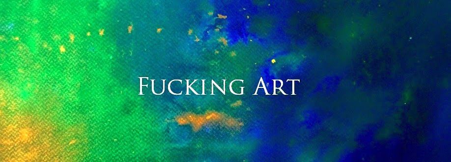 Fucking Art