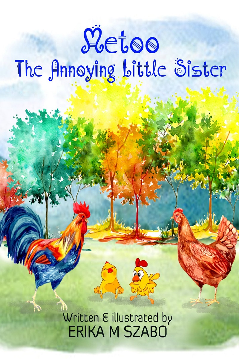 Metoo, the Annoying Little Sister - Children's Book