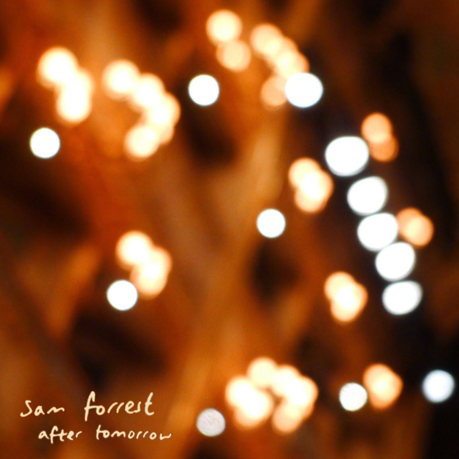 Sam Forrest - After Tomorrow