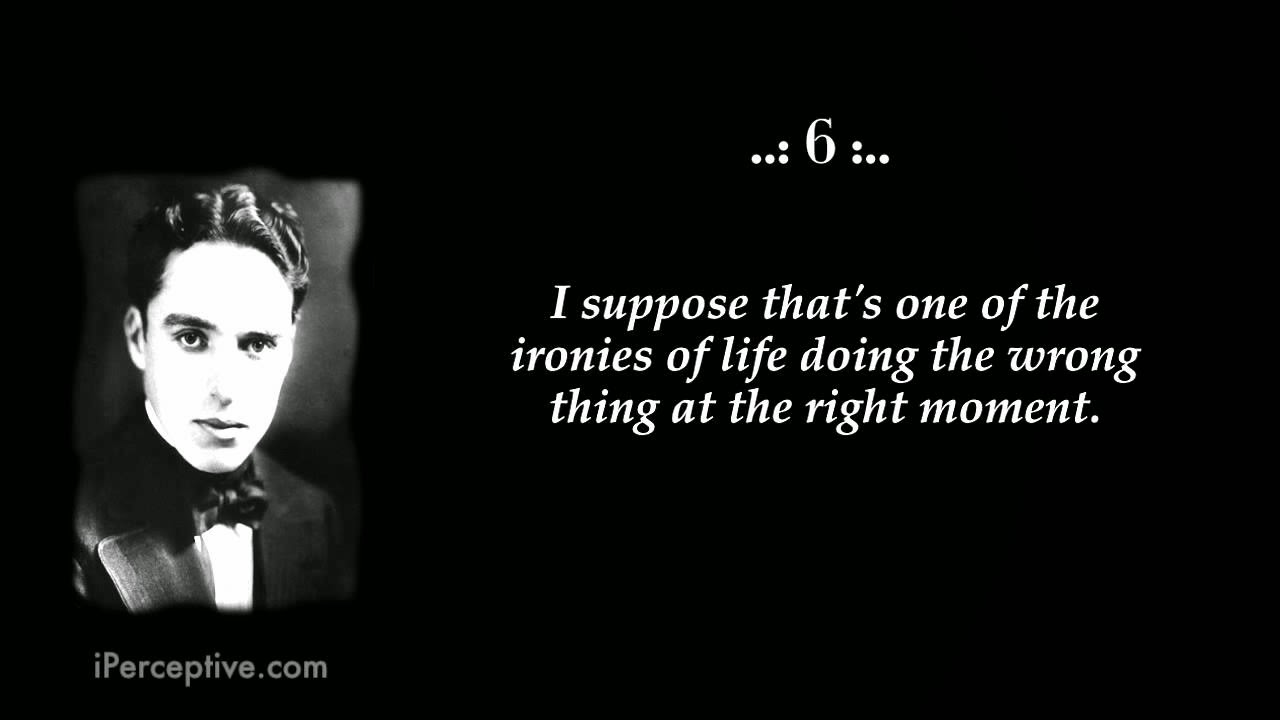 Positive Thinking: Charlie Chaplin Quotes
