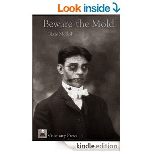 BEWARE THE MOLD