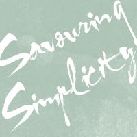 Savouring Simplicity