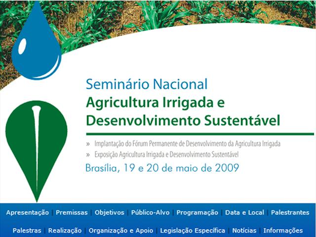 Seminário Nacional Agricultura Irrigada e Desenvolvimento Sustentável