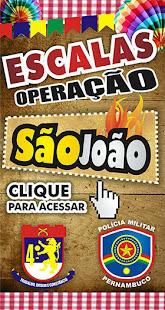 ESCALAS OPERAÇÃO SÃO JOÃO 4º BPM