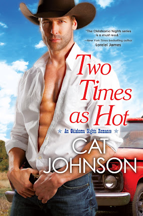 TWO TIMES AS HOT (Oklahoma Nights #2)