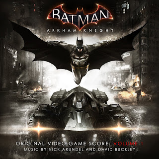 Batman Arkham Knight Score Vol 1 (Nick Arundel and David Buckley)