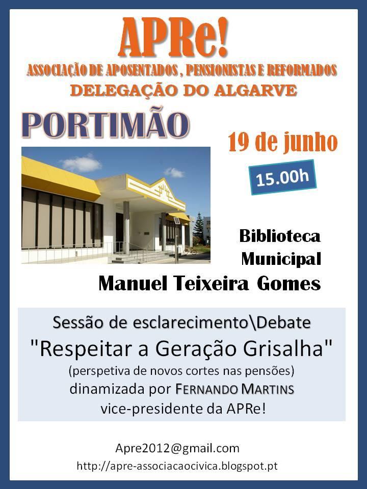 """Portimão, sessão de esclarecimento/debate """"Respeitar a Geração Grisalha"""""""