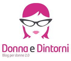 Donna e Dintorni blog per donne 2.0
