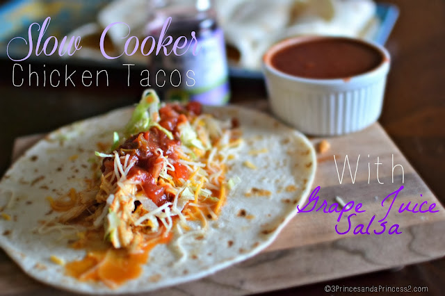 Slow Cooker Chicken Tacos with Grape Juice Salsa #recipe #ShareWhatsGood #Sponsored #MC