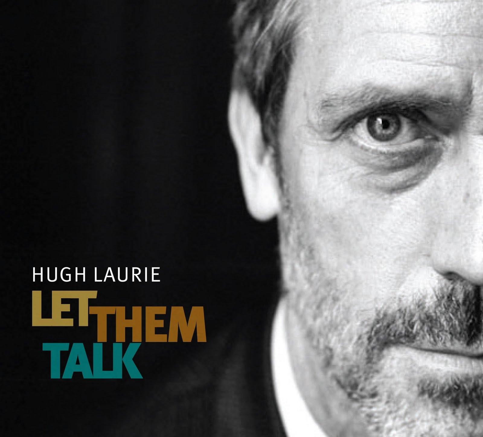 http://1.bp.blogspot.com/-DWvFPrlkHWU/TlJKjnCMxrI/AAAAAAAAALM/BAB3cUT8Gs4/s1600/9b3f66f3_Hugh-Laurie.jpeg