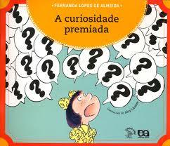 A curiosidade premiada de Fernanda Lopes de Almeida