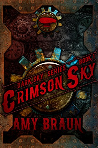 Crimson Sky: A Dark Sky Novel