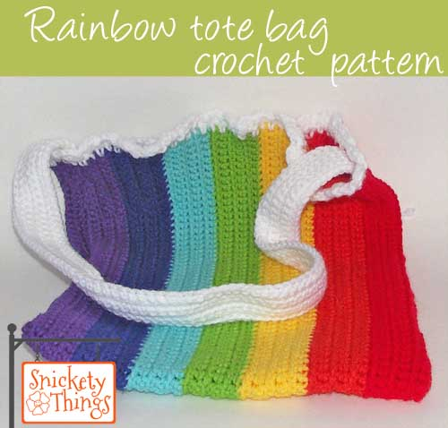 Snickety Things: Rainbow tote crochet pattern