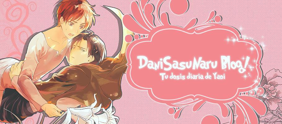 DaniSasuNaru Blog! *Tu dosis diaria de Yaoi*