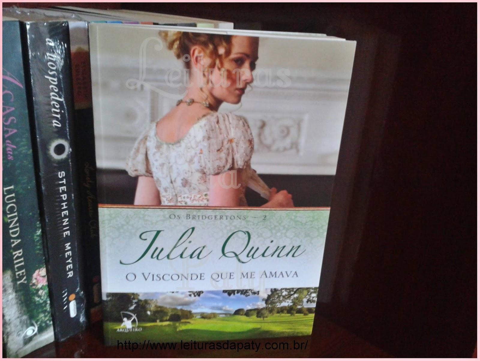Livro O Visconde que Me Amava - Julia Quinn-Editora Arqueiro