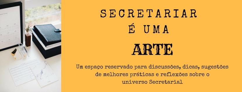 Secretariar é uma arte
