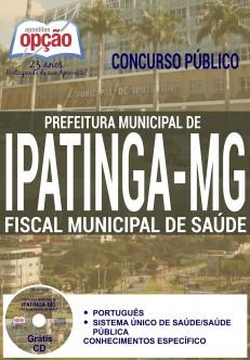 Concurso Prefeitura de Ipatinga MG 2016 FISCAL MUNICIPAL DE SAÚDE Edição: Agosto/2016