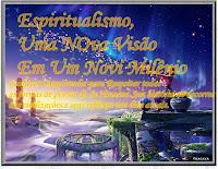 Espiritualismo uma Visão no Terceiro Milênio
