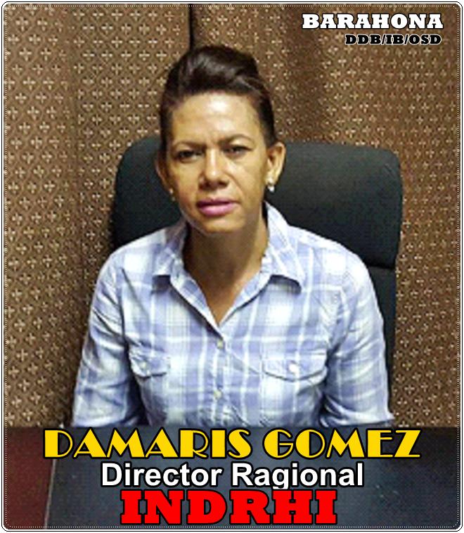 ING. DAMARIS GOMEZ TERRERO, DIRECTORA REGIONAL DEL INDRHI