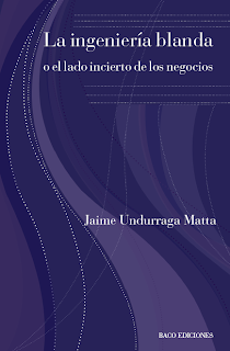 [Libro] La ingeniería blanda o el lado incierto de los negocios