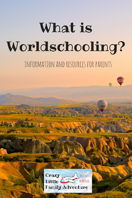 What is Worldschooling? Information and resources for parents by Crazy Little Family Adventure.