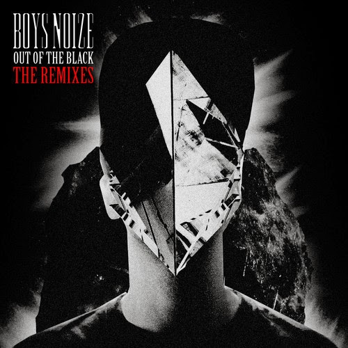 Boys Noize -  Out Of The Black [Album] The Remixes