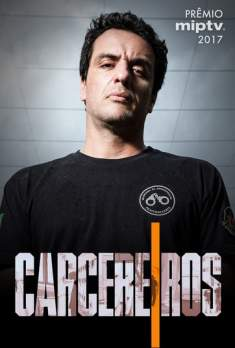 Carcereiros 1ª Temporada Torrent - WEB-DL 720p Nacional