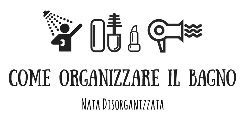 organizzazione bagno